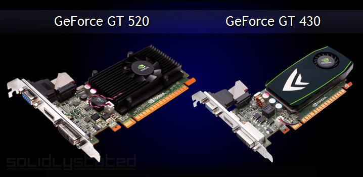 Geforce 430 vs 520